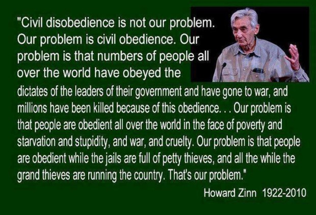 Civil-Disobedience-problem-is-obedience-Zinn-e1425157223951